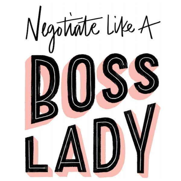 How to Negotiate Like A Bosslady:  Slaying Your Next Job Negotiation