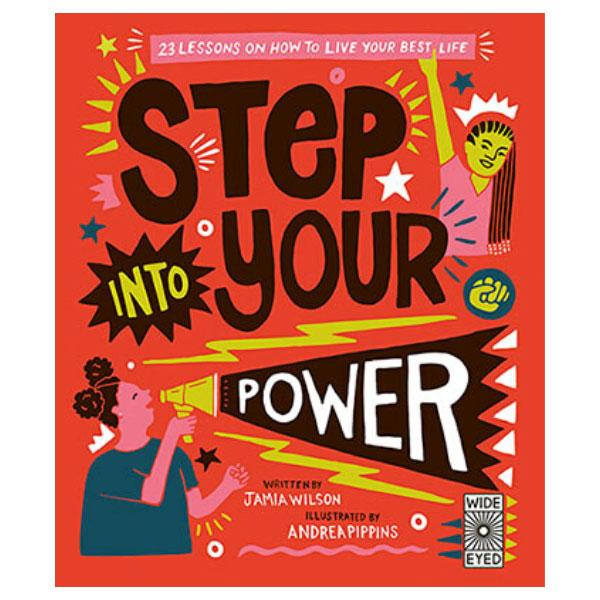 Step Into Your Power: How to Live Your Best Life with Jamia Wilson